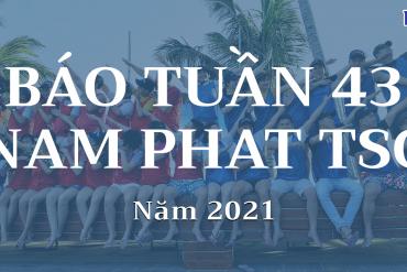Báo Tuần 43 Năm 2021: Nam Phát Mừng Ngày Phụ Nữ Việt Nam 20-10